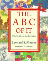 Cover image for The ABC of It : why children's books matter