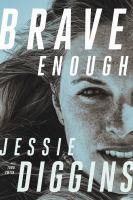 Cover image for Brave enough : my story