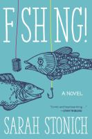 Cover image for Fishing! : a novel