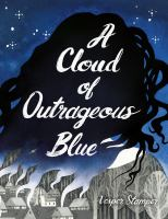Cover image for A cloud of outrageous blue