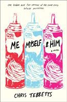 Cover image for Me, myself, & him : a novel