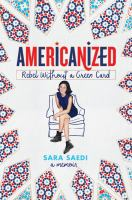Cover image for Americanized : rebel without a green card