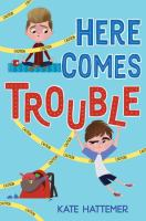 Cover image for Here comes trouble