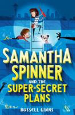 Cover image for Samantha Spinner and the super secret plans
