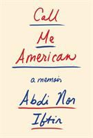 Cover image for Call me American : a memoir