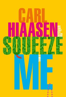 Cover image for SQUEEZE ME:  A NOVEL
