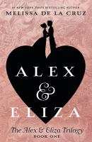 Cover image for Alex & Eliza : a love story