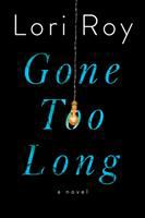 Cover image for Gone too long : a novel