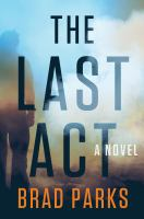 Cover image for The last act : a novel