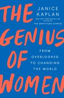 Cover image for The genius of women : from overlooked to changing the world