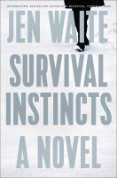 Cover image for Survival instincts : a novel