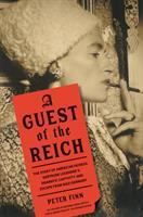 Cover image for A guest of the Reich : the story of American heiress Gertrude Legendre's dramatic captivity and escape from Nazi Germany