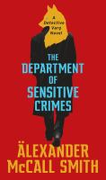 Cover image for The department of sensitive crimes : a Detective Varg novel