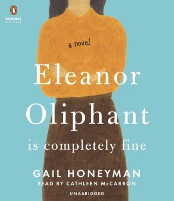 Cover image for Eleanor Oliphant is completely fine