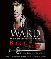 Cover image for Blood vow : Black Dagger legacy