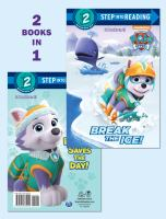 Cover image for Break the ice ! : Everest saves the day !