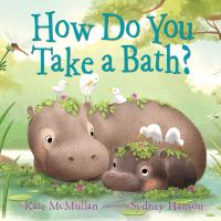 Cover image for How do you take a bath?