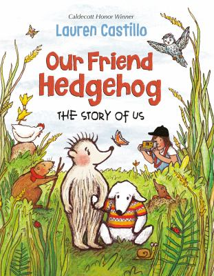 Cover image for Our friend hedgehog : the story of us