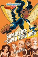 Cover image for Bumblebee at Super Hero High