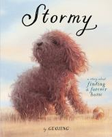 Cover image for Stormy : a story about finding a forever home