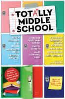 Cover image for Totally middle school : tales of family, friends, and fitting in