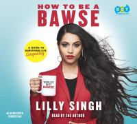 Cover image for How to be a bawse : a guide to conquering life