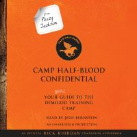 Cover image for Camp Half-Blood confidential : your real guide to the demigod training camp
