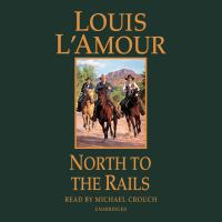 Cover image for North to the rails