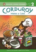 Cover image for Corduroy makes a cake