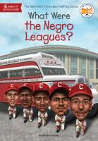 Cover image for What were the Negro Leagues?