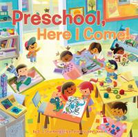Cover image for Preschool, here I come!