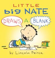 Cover image for Little Big Nate draws a blank
