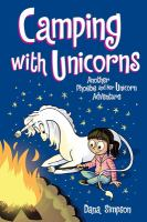 Cover image for Phoebe and her unicorn. Camping with unicorns : another Phoebe and her unicorn adventure