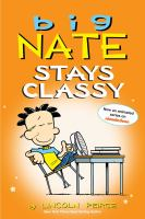 Cover image for Big Nate stays classy