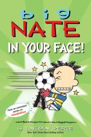 Cover image for Big Nate : In your face!