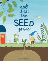 Cover image for And then the seed grew