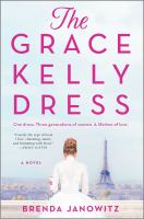 Cover image for The Grace Kelly dress : a novel