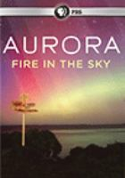 Cover image for Aurora : fire in the sky