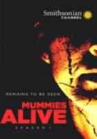 Cover image for Mummies alive. Season 1