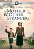 Cover image for My mother and other strangers