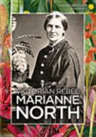 Cover image for Victorian rebel : Marianne North