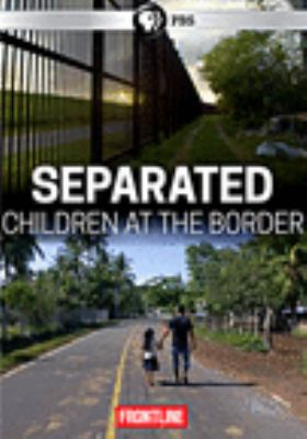 Cover image for Separated : children at the border