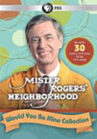 Cover image for Mister Rogers' neighborhood. Would you be mine collection