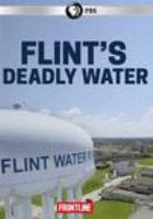 Cover image for Flint's deadly water