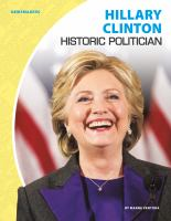 Cover image for Hillary Clinton : historic politician