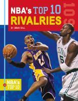 Cover image for NBA'S top 10 rivalries.
