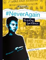 Cover image for #NeverAgain : preventing gun violence