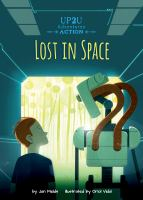 Cover image for Lost in space : an Up2U action adventure