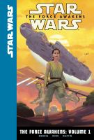 Cover image for Star Wars. The Force awakens. Volume 1