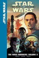 Cover image for Star Wars. The Force awakens. Volume 3